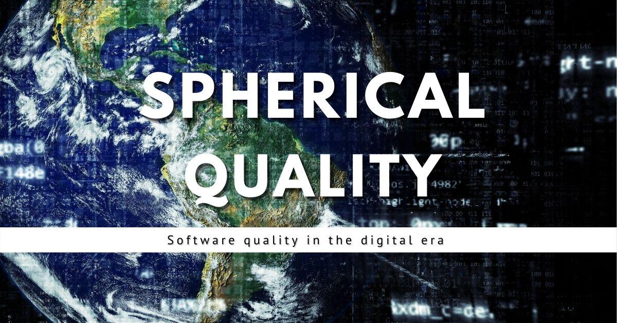Spherical Quality