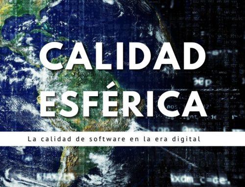 Calidad Esférica   La calidad de software en la Era digital